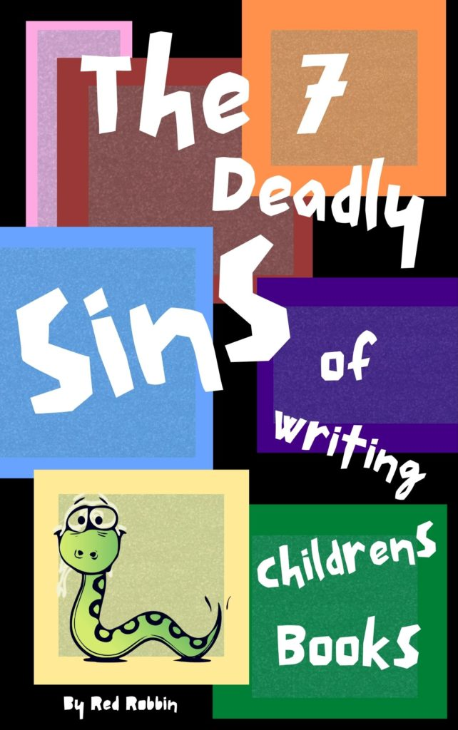 how to write a childrens books, 7 deadly sins of writing childrens books, editor, be a better writer