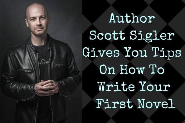 first novel, scott sigler, author, writing tips