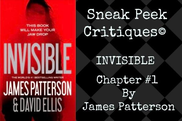 sneak peek critique, james patterson, invisible